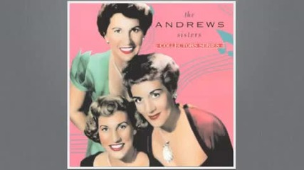 Andrews Sisters - Rum and Coca Cola