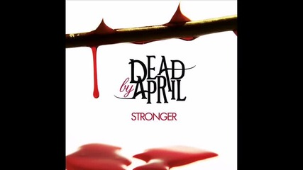 Dead by April - More Than Yesterday (превод)