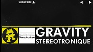 [electro] Stereotronique - Gravity [monstercat Release]