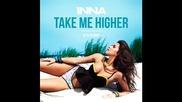 *2014* Inna - Take me higher