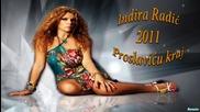 Indira Radic - Proslavi u kraj 2011