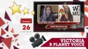 PLANET VOICE: ИНТЕРВЮ С VICTORIA ЗА ИЗБОРА НА ПЕСЕНТА ЗА ЕВРОВИЗИЯ