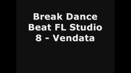 Break Dance Beat (fl Studio 8)