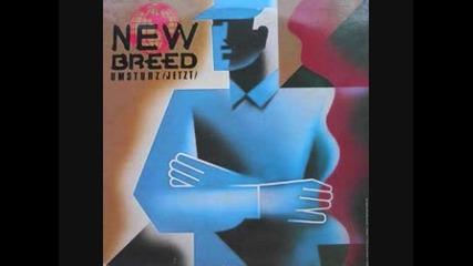 New Breed - Umsturz (jetzt)