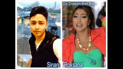 New! Sinan & Roksana Bolka Синан & Болка, 2015