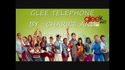 Telephone glee Cast