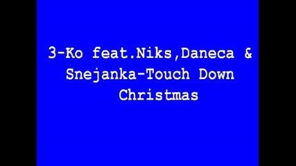 3 - Ko Feat.niks, Daneca & Snejanka