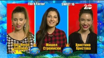 Блиц със Sweet 16 от X Factor - Господари на ефира (26.12.2014)
