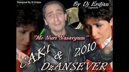 Dzansever & Caki 2010 Mo Nuri Nasavgum