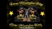 Ферус Мустафов - Ферусов кючек...