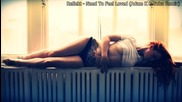 • Релаксиращ трак   Reflekt - Need To Feel Loved ( Adam K & Soha Remix )