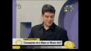 Лудия ИВАН си сръбва ракия в Тази сутрин по BTV и казва че му предстой да пробие в MTV и да си лафи с MADONA:))) - 10.04.08