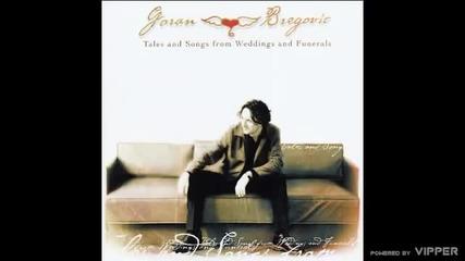 Goran Bregović - Tale VII (Vivo con fuoco) - (audio) - 2002