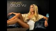 Velvet - Deja Vu