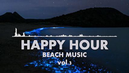 Happy Hour Beach Music Vol.3