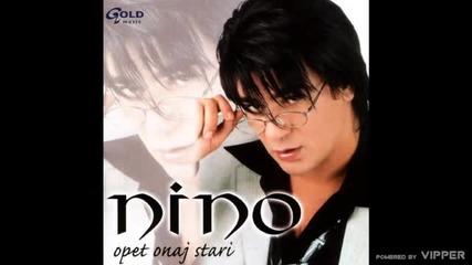 Nino - Ostala je casa - (Audio 2003)