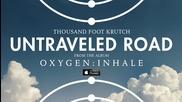 Thousand Foot Krutch - Untraveled Road (2014)