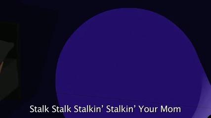 """Stalkin """"майка ти / за първи път в сайта"""