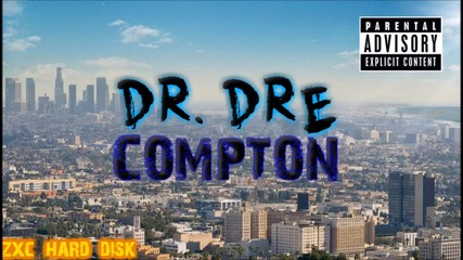 08. Dr. Dre - Issues (ft. Ice Cube & Anderson Paak)