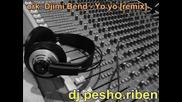 ork. Djimi Bend - Yo yo [remix] 2011 originalno ot dj.pesho.riben