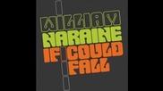 William Naraine - If I Could Fall (jean Elan Remix)
