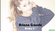 02. Текст и Превод!!! Ariana Grande - Baby I