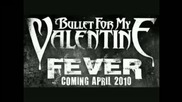 Bullet For My Valentine - Your Betrayal [ превод / 2011 ]