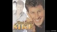 Nihat Kantic Sike - Sve sam dao njoj - (Audio 2000)