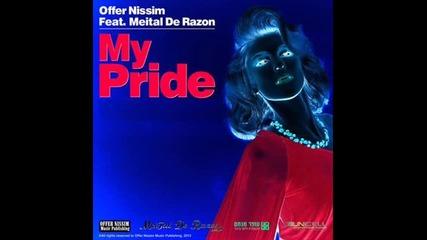 Offer Nissim ft.meital De Razon-my Pride (full Mix)