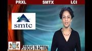 (smtx, Prxl, Lci) Crwenewswire Stocks In Action