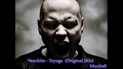 Venchito - Toyaga (original Mix)