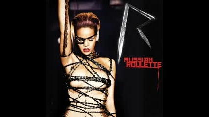 Rihanna - Russian Roulette [ First Single off Her Upcoming Album The Wait Is Ova ]