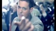 Michael Buble - havent met you yet