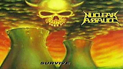 Nuclear Assault- Got Another Quarter