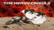 The Heavy Crawls- One Of A Kind