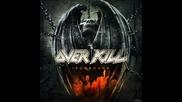 Overkill - Give a Little / Ironbound (2010)