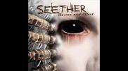 Seether - Love Her - превод