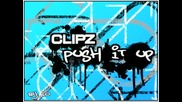 Clipz - Push It Up