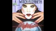 Witch Elizabeth - My Destiny В©1983