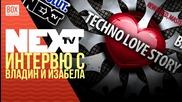 NEXTTV 022: Гости: Интервю с Vladin и Izabella