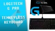 Ревю на Logitech G Pro - малка клавиатура с ROMER-R суичове