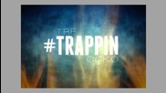 Ocko ft. Trf - #trappin