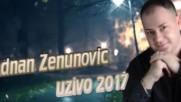2017 / Adnan Zenunovic - svirajte napravit cu lom