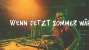 Chapeau Claque - Wenn jetzt Sommer wär (feat. Chapeau Claque) (Оfficial video)
