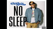 Wiz Khalifa - No Sleep
