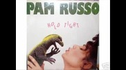 Pam Russo - Hold Tight