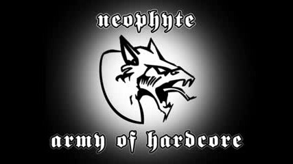 Neophyte Army Of Hardcore