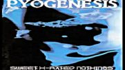 Pyogenesis - Sweet x-rated nothings 1994 full album Hq