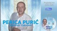 Perica Puric - Pogledaj me boze malo - (audio 2014)