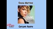 09. Emma Marrone - Cercavo amore